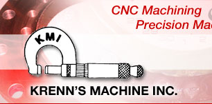 Krenn's Machine, Inc., CNC Machining and Precision Machining